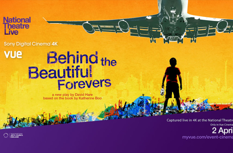 "Sony, NT Live e Vue International per la proiezione 4K di ""Behind the Beautiful Forevers"""