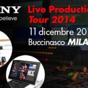 OpenDay  Sony Live Production Tour l'11 dicembre 2014