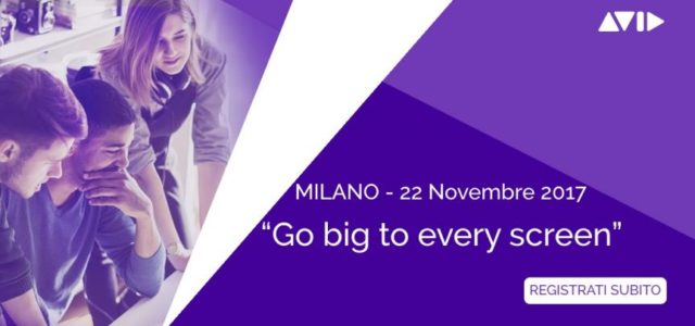 "Avid e Adobe ""Go big to every screen"", Milano 22 novembre"