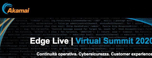 Akamai: Edge Live, Virtual Summit 2020