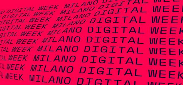 Milano Digital Week, dal 25 maggio solo on line